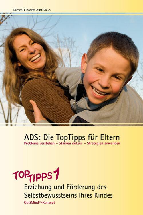 ADS Top Tipps 1 für Eltern
