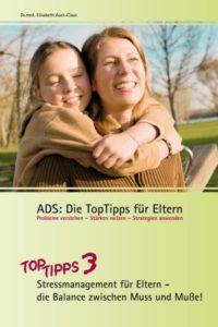 ADS Top Tipps 3 für Eltern